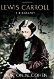 LEWIS CARROLL - A BIOGRAPHY