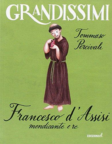 Francesco d'Assisi mendicante e re PDF