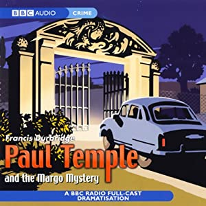 Paul Temple And The Margo Mystery (Dramatisation) Radio/TV Program