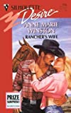 Rancher's Wife (Silhouette Desire, No 936) (0373059361) by Anne Marie Winston