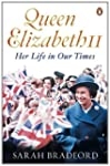 Queen Elizabeth II: Her Life In Our T...