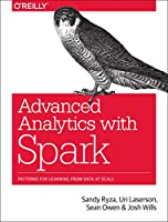 Advanced Analytics with Spark: Patterns for Learning from Data at Scale Front Cover