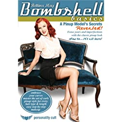 Bombshell Basics: Pinup Model's Secrets Revealed! (hair, makeup, body langugage for every day, evening, or burlesque stage)