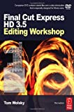 img - for Final Cut Express HD 3.5 Editing Workshop (DV Expert Series) book / textbook / text book