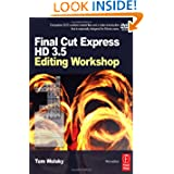 Final Cut Express HD 3.5 Editing Workshop (DV Expert Series)
