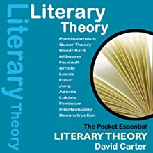 Literary Theory: The Pocket Essential Guide (       UNABRIDGED) by David Carter Narrated by Annette Rizzo