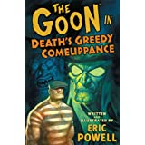 The Goon 10: Death's Greedy Comeuppancepar Eric Powell