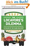 The Locavore's Dilemma: In Praise of...