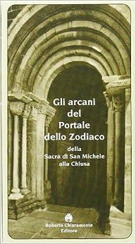 Gli arcani del portale dello zodiaco della Sacra di San