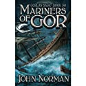 Mariners of Gor: Gorean Saga, Book 30 Audiobook by John Norman Narrated by Ralph Lister