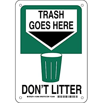 "Brady 123960 Recycle and Environment Sign, Legend ""Trash Goes Here Don ..."