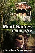 Mind Games (A Diana Racine Psychic Suspense)