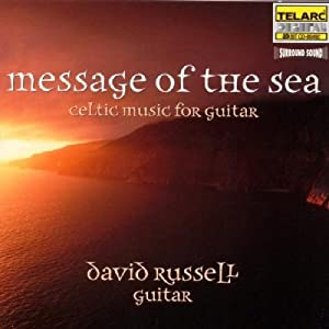 Message of the Sea: Celtic Music for Guitar