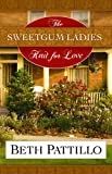 The Sweetgum Ladies Knit for Love (Center Point Christian Fiction (Large Print))