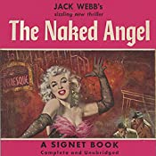 The Naked Angel | Jack Webb