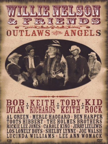 Willie Nelson And Friends: Outlaws And Angels [DVD] [2009]