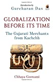 Globalization before its Time: Gujarati ...
