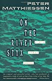 On the River Styx: And Other Stories