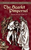 The Scarlet Pimpernel (Dover Thrift Editions) (0486421228) by Baroness Orczy