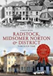 Radstock & Midsomer Norton: Through Time
