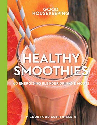 good-housekeeping-healthy-smoothies-60-energizing-blender-drinks-more