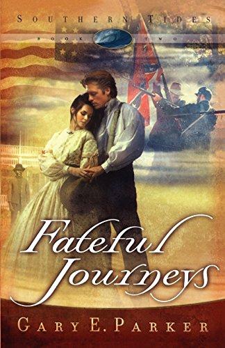 Fateful Journeys (Original) (Southern Tides)