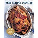 Pure Simple Cooking: Effortless Meals Every Day