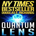 Quantum Lens | Douglas E. Richards