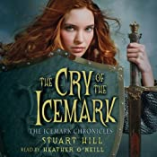 The Cry of the Icemark | [Stuart Hill]