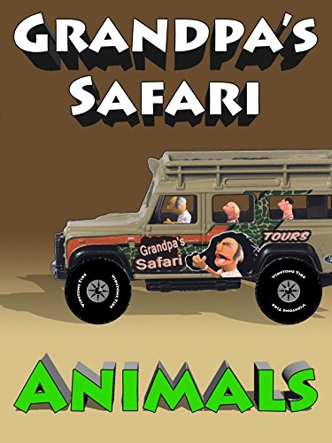 Grandpa's Safari