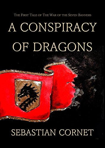 A Conspiracy Of Dragons by Sebastian Cornet ebook deal