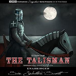 The Talisman Hörbuch von Sir Walter Scott Gesprochen von: David McCallion