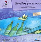 Botellas Por El Mar - Con 1 CD (Spanish Edition)