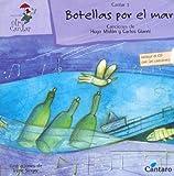 Botellas Por El Mar - Con 1 CD (Spanish Edition)