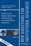 img - for MOOCs and Higher Education: Implications for Institutional Research: New Directions for Institutional Research, Number 167 (J-B IR Single Issue Institutional Research) book / textbook / text book