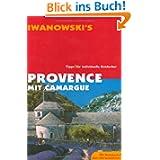 Provence mit Camargue. Reisehandbuch