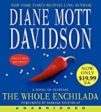 The Whole Enchilada Low Price CD: A Novel of Suspense
