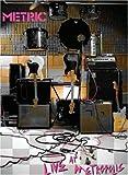 Metric 2006 Live at Metropolis