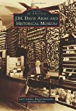 img - for Images of America: J. M. Davis Arms and Historical Museum book / textbook / text book