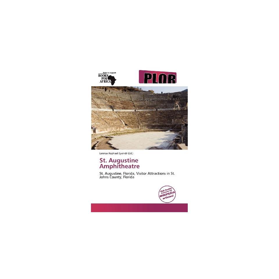 Augustine Amphitheatre (9786139304578) Lennox Raphael Eyvindr Books