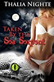 Taken by the Sea Serpent (Paranormal Monster Erotica)