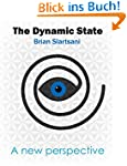 The Dynamic State: A New Perspective...