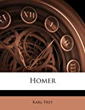Homer (German Edition) (1141452413) by Frey Karl