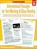 Informational Passages for Text Marking and Close Reading: Grade 5: 20 Reproducible Passages With Text-Marking Activities That Guide Students to Read Strategically for Deep Comprehension