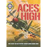 Aces High: The 10 Best Air Ace Picture Library Comic Books Ever!by Steve Holland