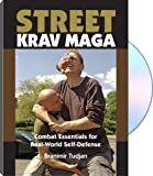 STREET KRAV MAGA Combat Essentials for Real-World Self-Defense