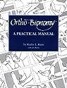 Ortho-Bionomy: A Practical Manual
