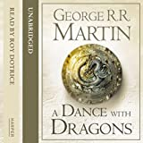 A Dance with Dragons (Part One): Book 5 of A Song of Ice and Fire (Unabridged)