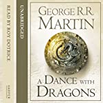 A Dance with Dragons (Part Two): Book 5 of A Song of Ice and Fire | George R. R. Martin