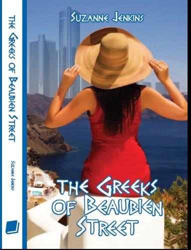 The Greeks of Beaubien Street: Greekown Stories Book #1 (Greektown Stories)
